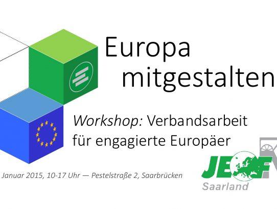 Europa mitgestalten - Verbandsarbeit für engagierte Europäer